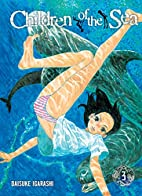 Children of the Sea, Volume 3 by Daisuke…