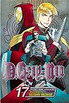 D.Gray-man, Volume 17 by Katsura Hoshino