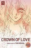 Kouga, Yun: Crown of Love, Vol. 1