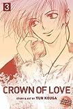 Kouga, Yun: Crown of Love, Vol. 3