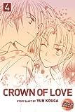 Kouga, Yun: Crown of Love, Vol. 4