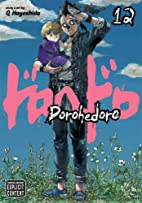 Dorohedoro, Vol. 12 by Q Hayashida