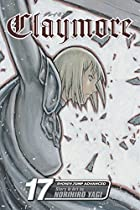 Claymore, Volume 17 by Norihiro Yagi