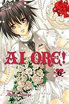 Ai Ore!: Love Me, Vol. 6 by Mayu Shinjo