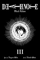 Death Note Black Edition, Vol. 3 by Tsugumi…