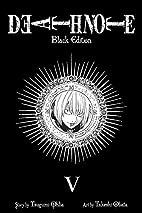 Death Note Black Edition, Vol. 5 by Tsugumi…