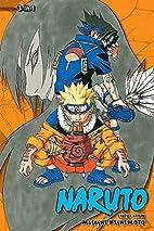 Naruto (3-in-1 Edition), Volume 3: The Last…