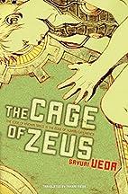 The Cage of Zeus by Sayuri Ueda