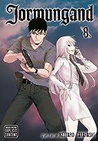 Jormungand, Volume 8 by Keitaro Takahashi