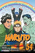 Naruto, Volume 54: Viaduct to Peace by…