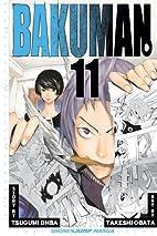 Bakuman., Volume 11 by Tsugumi Ohba