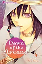 Dawn of the Arcana, Vol. 4 by Rei Toma