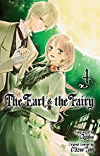 The Earl & the Fairy, Volume 4 by Ayuko