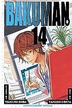 Bakuman., Volume 14 by Tsugumi Ohba