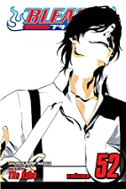 Bleach, Volume 52: End of Bond by Tite Kubo