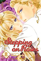 Stepping on Roses, Vol. 8 by Rinko Ueda