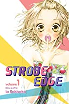 Strobe Edge, Vol. 1 by Io Sakisaka