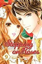 Stepping on Roses, Vol. 9 by Rinko Ueda