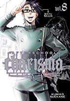 Afterschool Charisma, Volume 8 by Kumiko…