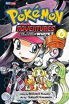 Pokémon Adventures: Black and White, Vol. 6…