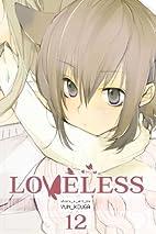 Loveless, Volume 12 by Yun Kouga