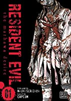 Resident Evil, Vol. 1: The Marhawa Desire by…