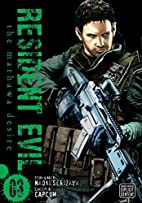Resident Evil, Vol. 3: The Marhawa Desire by…