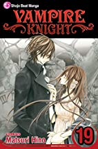 Vampire Knight, Vol. 19 by Matsuri Hino