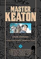 Master Keaton, Vol. 3 by Naoki Urasawa