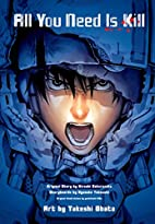 All You Need is Kill (manga): 2-in-1 Edition…