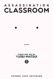 Assassination Classroom, Vol. 5 (5) by Yusei…