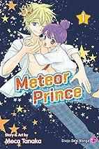 Meteor Prince, Vol. 1 by Meca Tanaka