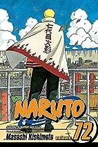 Naruto, Volume 72: Uzumaki Naruto by Masashi…
