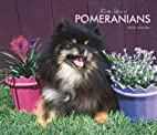 Pomeranians, For the Love of 2008 Deluxe…