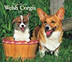 Welsh Corgis, For the Love of 2008 Deluxe…