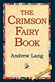 Lang, Andrew: The Crimson Fairy Book