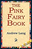 Lang, Andrew: The Pink Fairy Book