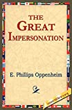 Oppenheim, Edward Phillips: The Great Impersonation