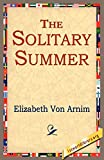 Von Arnim, Elizabeth: The Solitary Summer