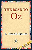 Baum, L. Frank: The Road to Oz