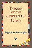 Burroughs, Edgar Rice: Tarzan And the Jewels of Opar