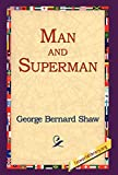 Shaw, George Bernard: Man And Superman