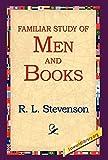 Stevenson, Robert Louis: A Familiar Study of Men and Books