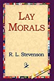 Stevenson, Robert Louis: Lay Morals