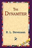 Stevenson, Robert Louis: The Dynamiter