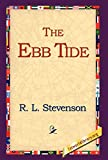 Stevenson, Robert Louis: The Ebb Tide