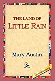 Austin, Mary Hunter: Land of Little Rain