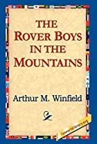 The Rover Boys in the Mountains by Arthur M.…