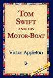 Appleton, Victor: Tom Swift And His Motor-boat