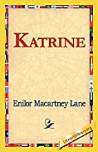 Katrine by Elinor Macartney Lane